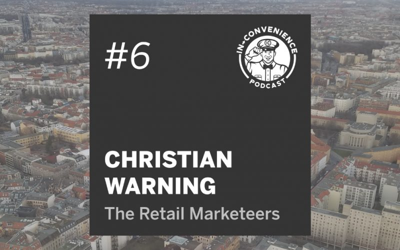 Christian Warning on Episode 6 of the In-Convenience Podcast - The most exciting podcast in fuel and convenience retailing