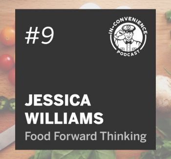 Jessica Williams of Food Forward Thinking LLC on the In-Convenience Podcast Episode Image Episode 9 Discussing foodservice, gas station food, convenience stores, menu labeling, menu creation and more